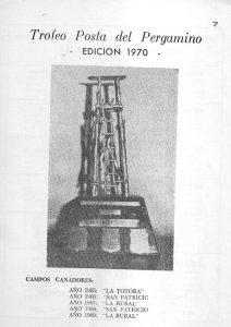COMO NACE LA SOCIEDAD RURAL DE PERGAMINO Y SU TORNEO MÁS IMPORTANTE, LA COPA POSTA DEL PERGAMINO. REVISTA - 1970 III